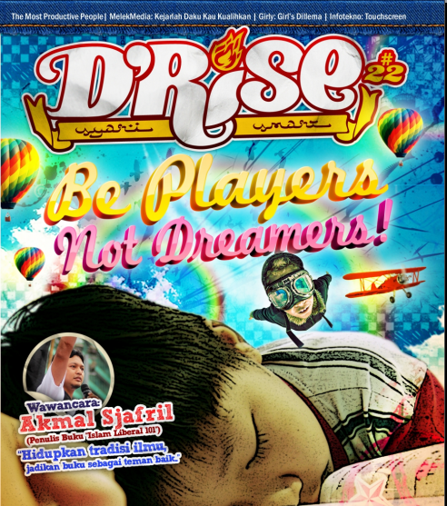 Majalah Drise Edisi 22 :Be Player Not Dreamer